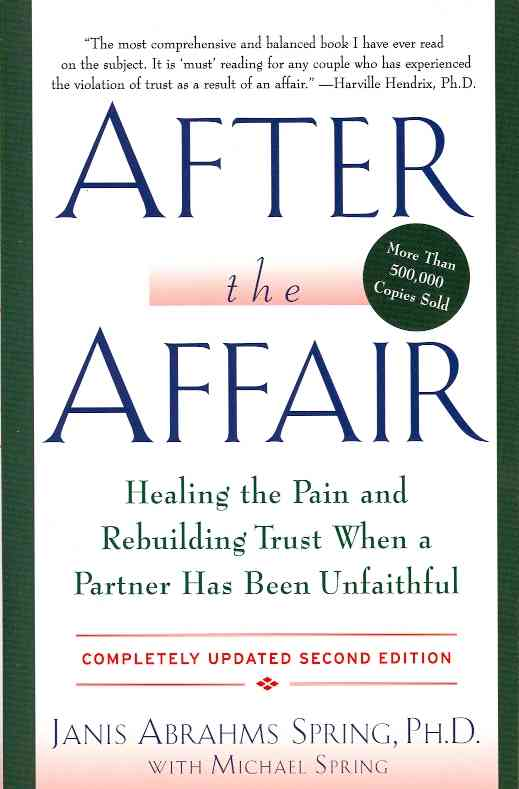 After the Affair By Spring, Janis A.