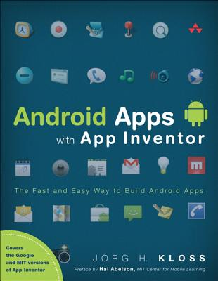 Android Apps with App Inventor By Kloss, Jorg H.