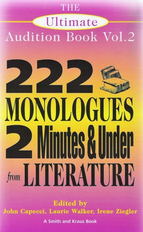 The Ultimate Audition Book By Capecci, John (EDT)/ Walker, Laurie (EDT)/ Ziegler, Irene (EDT)/ Beard, Jocelyn A. (EDT)